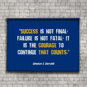 It is the courage to continue that counts