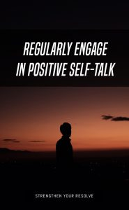 Positive Self-Talk Helps Keep The Dream Alive